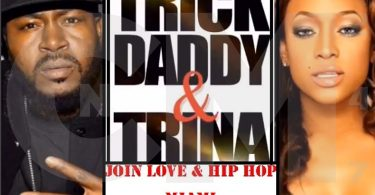 Love & Hip Hop Miami Enlists Trick Daddy and Trina